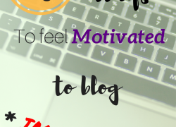 17 Simple Ways to Feel Motivated to Blog Immediately